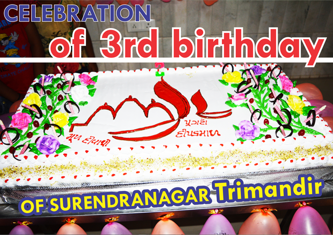 Celebration Of 3Rd Bday Of Surendranagar Trimandir